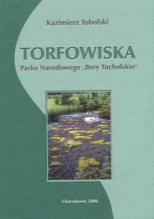 """Torfowiska Parku Narodowego """"Bory Tucholskie"""""""