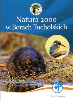 Natura 2000 w Borach Tucholskich