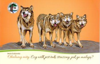 Czy wilk jest taki straszny, jak go malują?