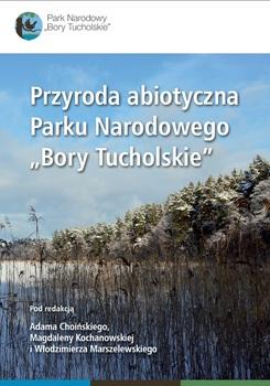 """Przyroda abiotyczna Parku Narodowego """"Bory Tucholskie"""""""